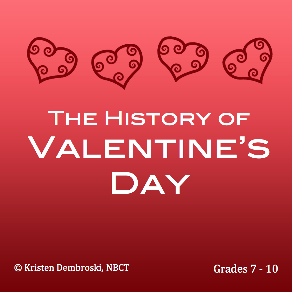 The History of Saint Valentine's Day (c) Kristen Dembroski