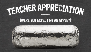 Chipotle Teacher Appreciation 2014
