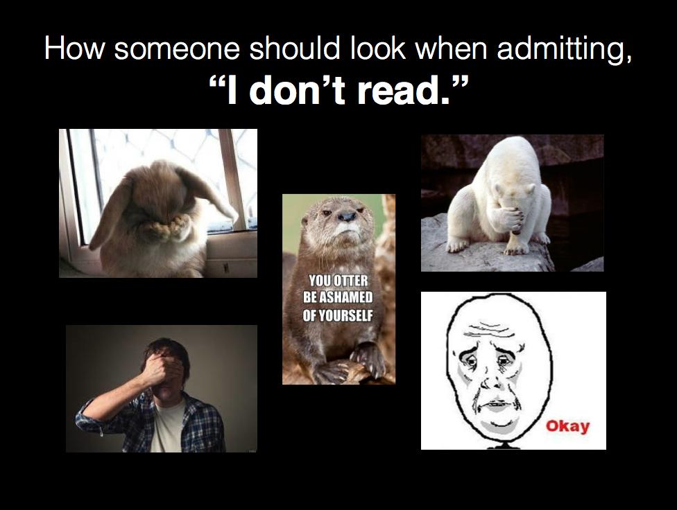 I don't read (c) Kristen Dembroski